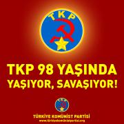 TKP 98 Yaşında Yaşıyor, Savaşıyor