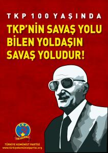 """""""TÜRKİYE'NİN GELECEĞİ TKP'SİZ BELİRLENEMEZ!"""""""